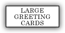 Large Greeting Cards