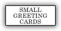 Small Greeting Cards